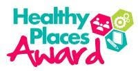 Healthy Places Award